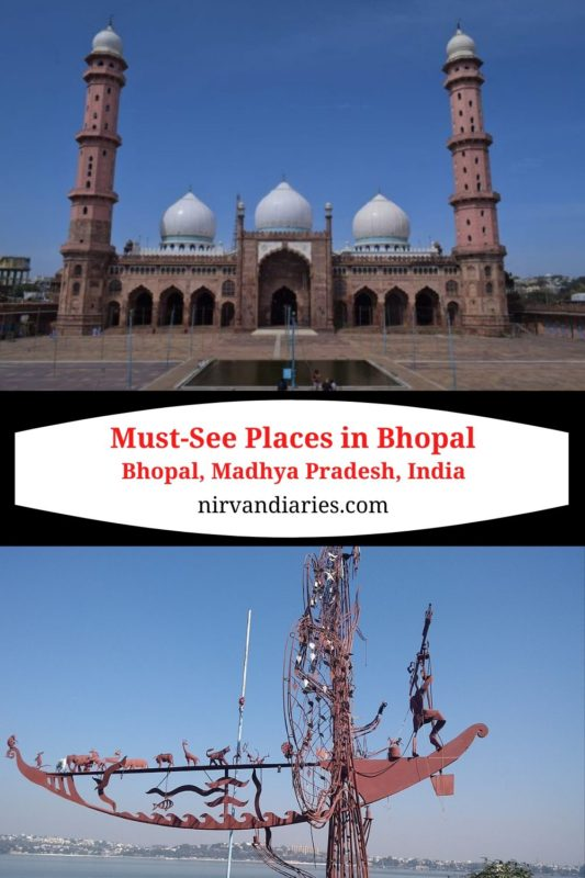 Must-See Places In Bhopal