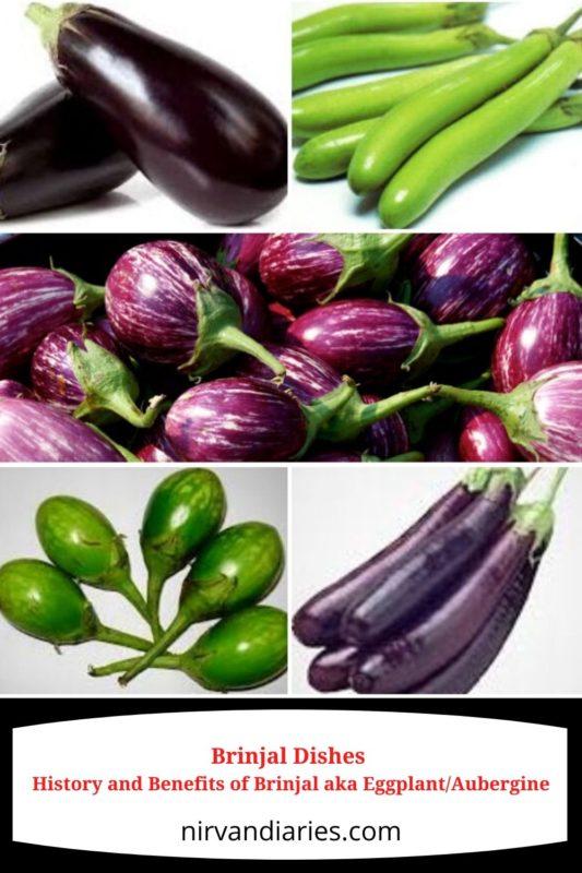 Brinjal Dishes - History and Benefits of Brinjal aka Eggplant/Aubergine