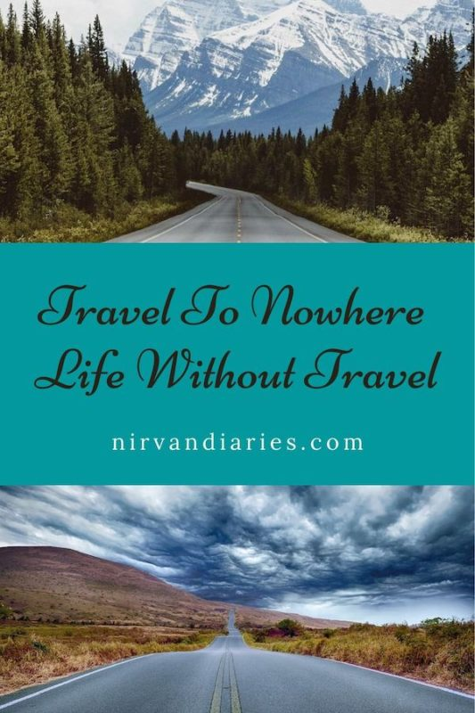 Travel to Nowhere – Life Without Travel