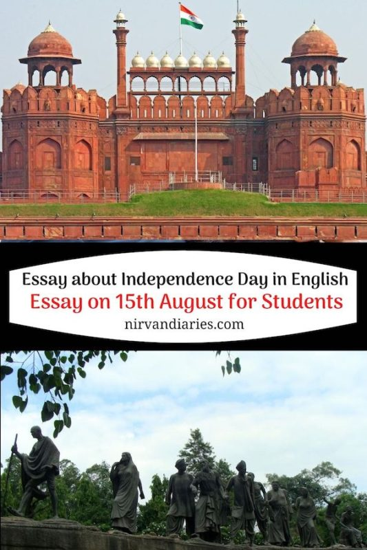 Essay about Independence Day in English - Essay on 15th August for Students