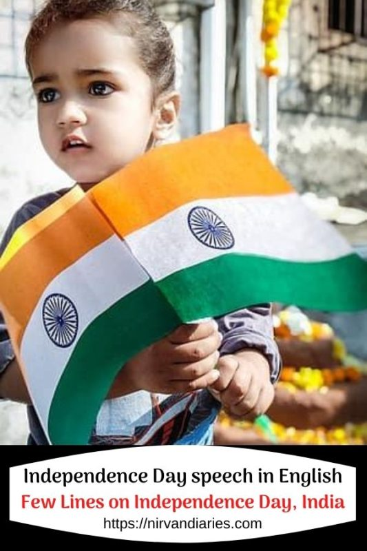 Few Lines on Independence Day - Speech About Independence Day in English
